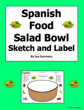 Spanish Foods Salad Bowl Sketch and Label Activity - Spanish Vegetables by Sue Summers - Comida, vegetales