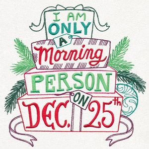Christmas Morning Person | Urban Threads: Unique and Awesome Embroidery Designs