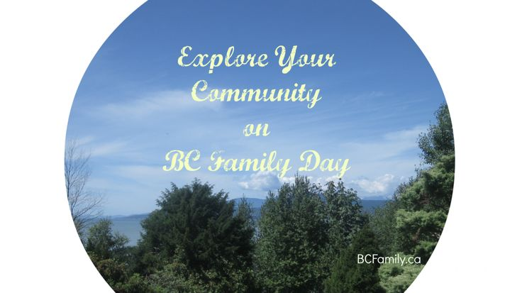 Have you thought about these options for #BCFamilyDay?