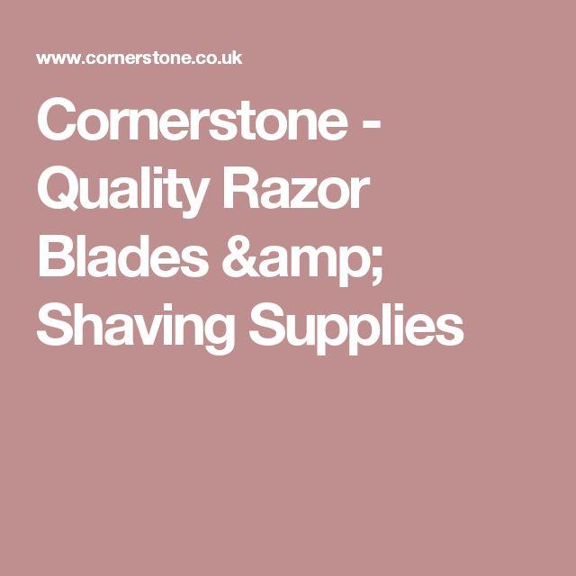 Cornerstone - Quality Razor Blades & Shaving Supplies
