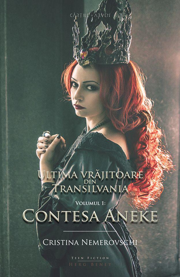 Ultima vrăjitoare din Transilvania. Vol. 1: Contesa Aneke (ediție cartonată)