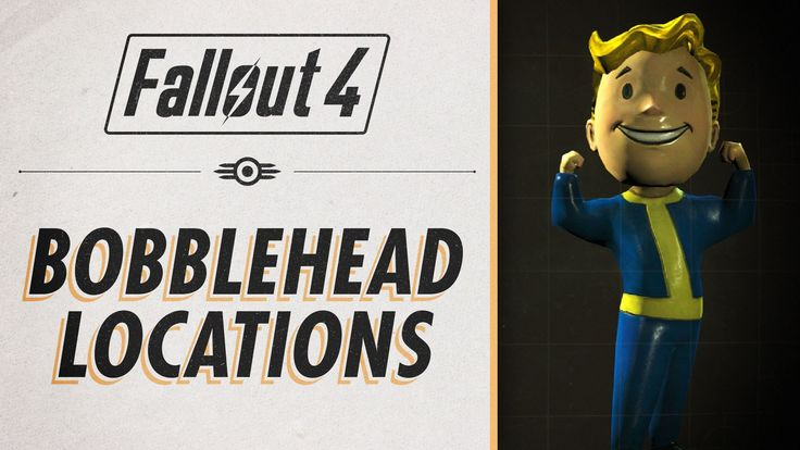 Fallout 4 - ALL BobbleHead Locations!