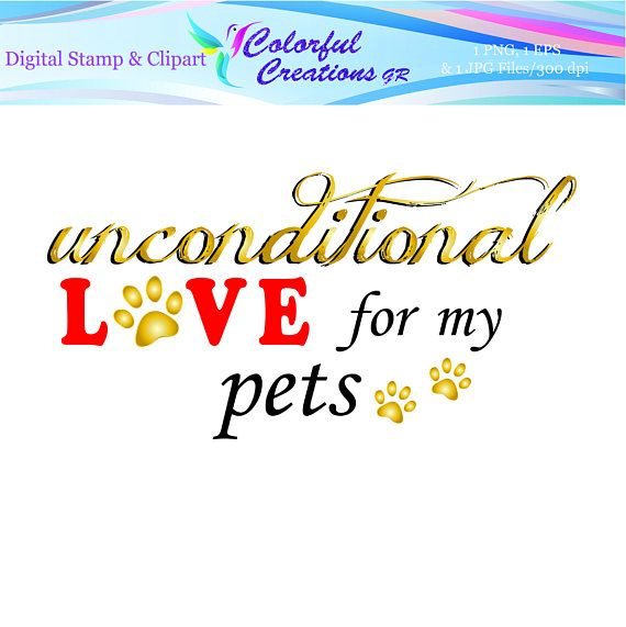 Unconditional Love For My Pet Digital Stamp For Personal And