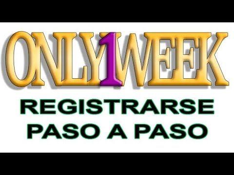 ONLY1WEEK - Cómo registrarse de forma sencilla. http://only1week.es/ref?c=139