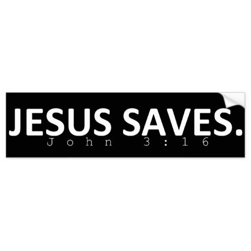 Jesus saves in black bumper sticker
