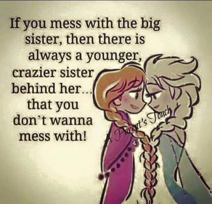 Big Sister Quotes From Little Sister Best 25+ Big sister qu...