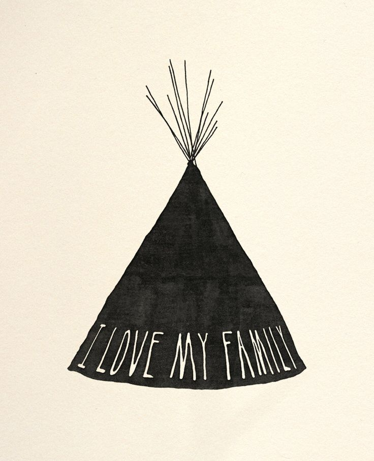 beauchamping - teepee - I love my family