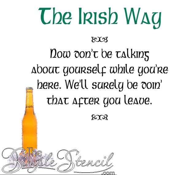 A Funny Irish Quote Wall Decal That Can Be Used As A Great Conversation Starter In Your Man Cave Or Gathering Irish Quotes Irish Quotes Funny Irish Toast Funny