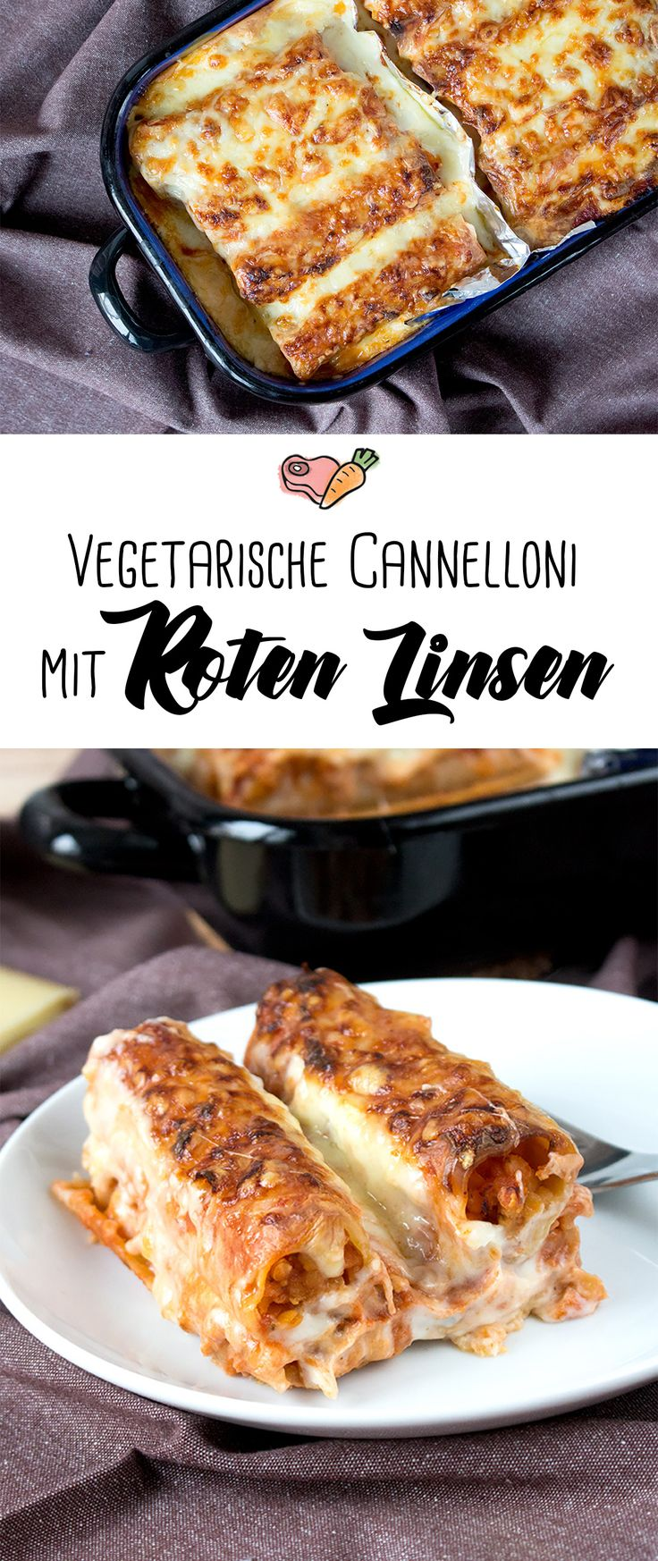 Kombi-Rezept mit & ohne Fleisch: Cannelloni vegetarisch mit roten Linsen oder klassisch mit Faschiertem