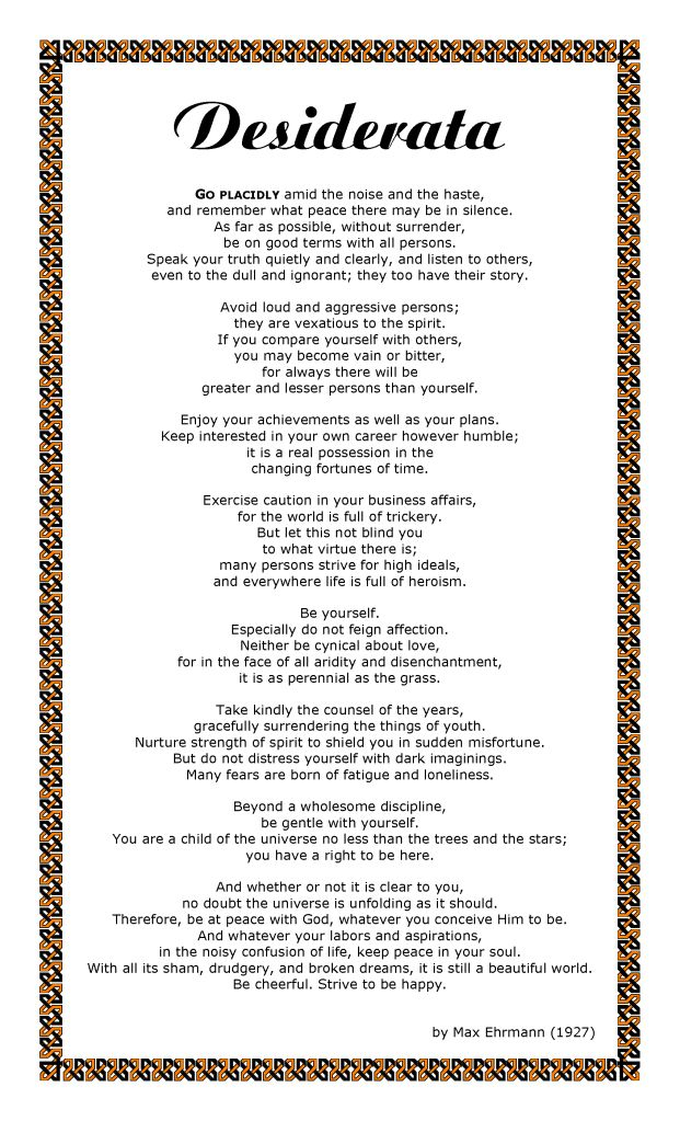 POEM - Desiderata Photo: This Photo was uploaded by Seifert79. Find other POEM - Desiderata pictures and photos or upload your own with Photobucket free...