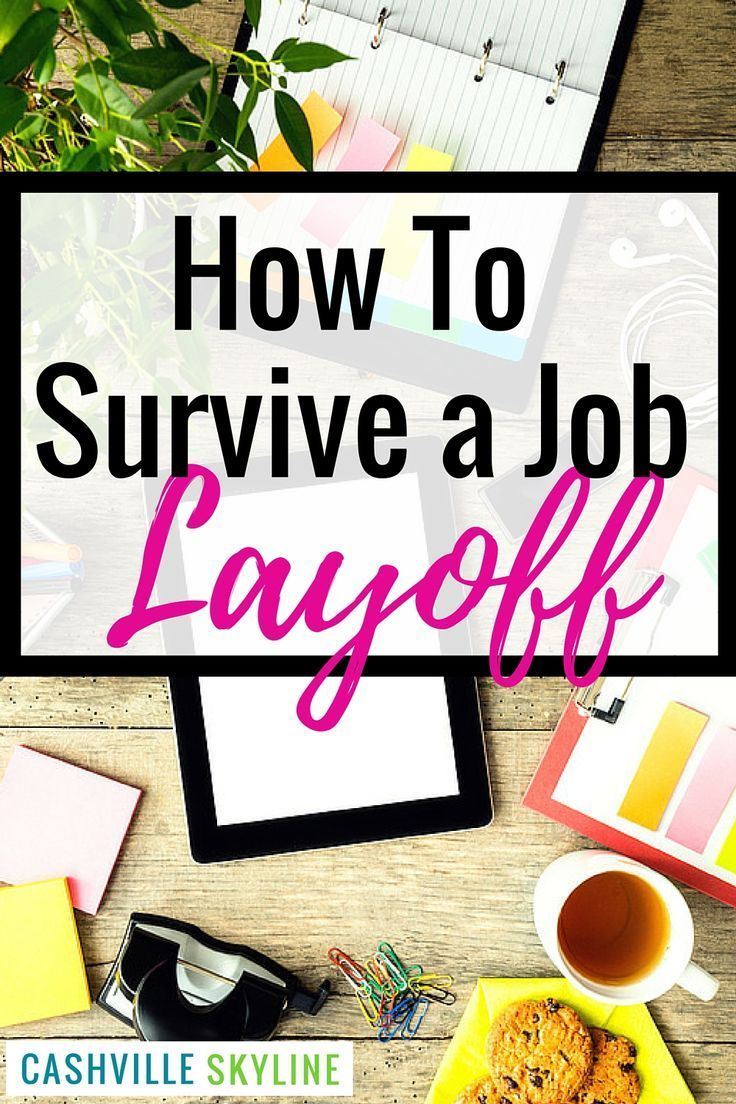 How To Survive A Job Layoff