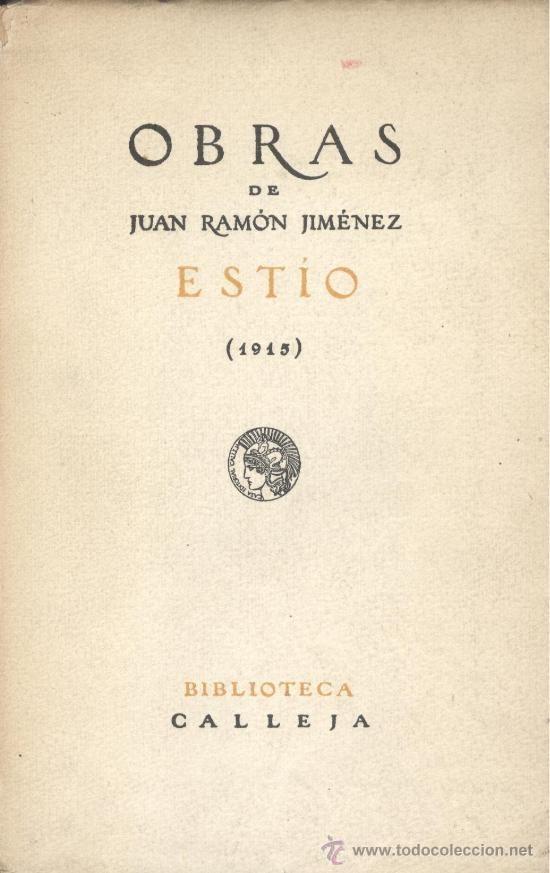 Juan Ramon Jimenez: Estio. Editorial Calleja, 1915.