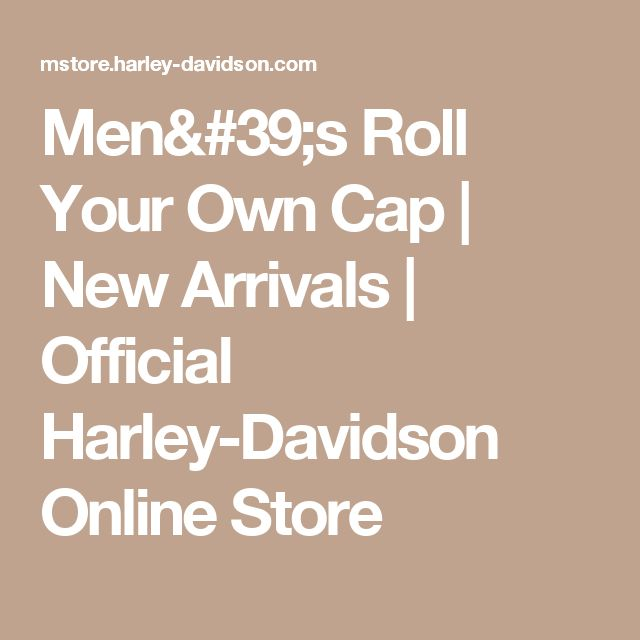 Men's Roll Your Own Cap | New Arrivals | Official Harley-Davidson Online Store