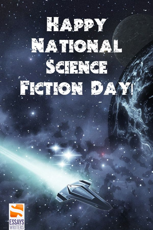 happy national science fiction day 2018  today we honor