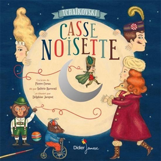 Casse-Noisette + CD - PIERRE CORAN - DELPHINE JACQUOT