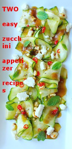 Two easy healthy zucchini appetizer recipes  http://www.healthyappetizers.net/healthy-appetizers/easy-healthy-zucchini-recipes/