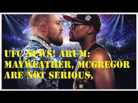 Sports News today, Arum Mayweather, McGregor Are Not Serious, Looking Fo...