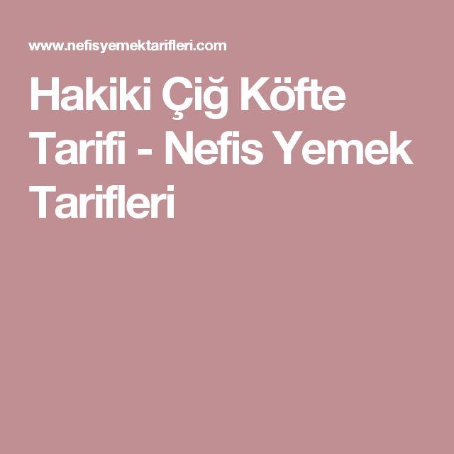 Hakiki Çiğ Köfte Tarifi - Nefis Yemek Tarifleri