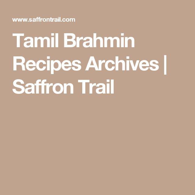 Tamil Brahmin Recipes Archives | Saffron Trail
