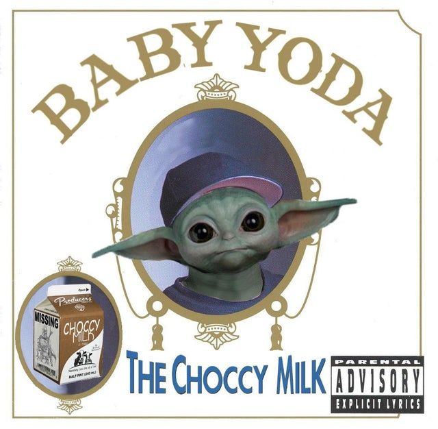 Chicky Nuggies Are A G Thang Baby The Choccy Milk Is Gonna Drive You Crazy Babyyoda Star Wars Memes Yoda Funny Yoda Meme