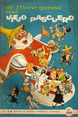 El libro gordo del viejo pascuero (Santa Claus en Chile...)
