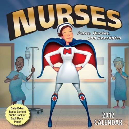 Nurses Jokes Quotes And Anecdotes 2012 Day To Day
