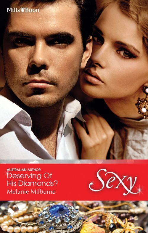 Mills & Boon : Deserving Of His Diamonds?: Melanie Milburne: Amazon.com: Kindle Store
