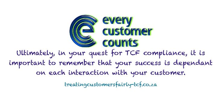 remember that your success is dependant on each interaction with your customer
