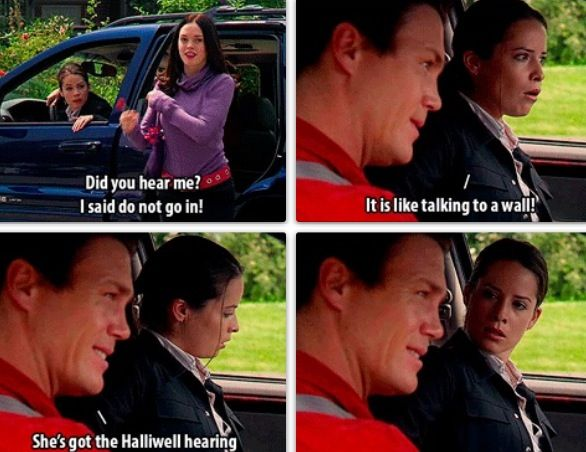 "Piper: ""Did you hear me? I said do not go on! It is like talking to a wall."" Leo: ""She's got the Halliwell hearing."""
