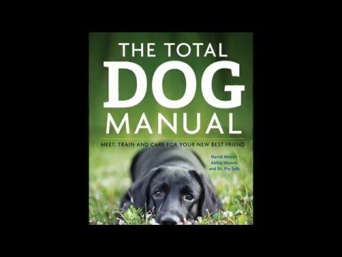 The Total Dog Manual  The definitive resource for dog owners – all you ever need to know from how to choose and understand your dog through to training and caring. - See more at: http://www.quillerpublishing.com/new-titles/the-total-dog-manual.html