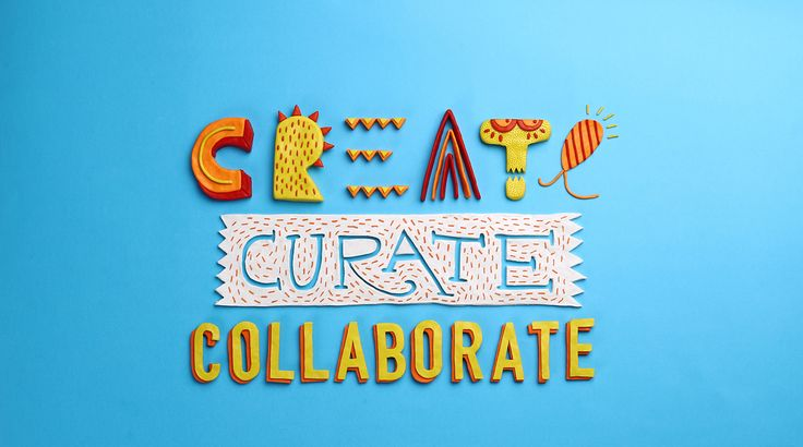 Create.Curate.Collaborate. on Behance