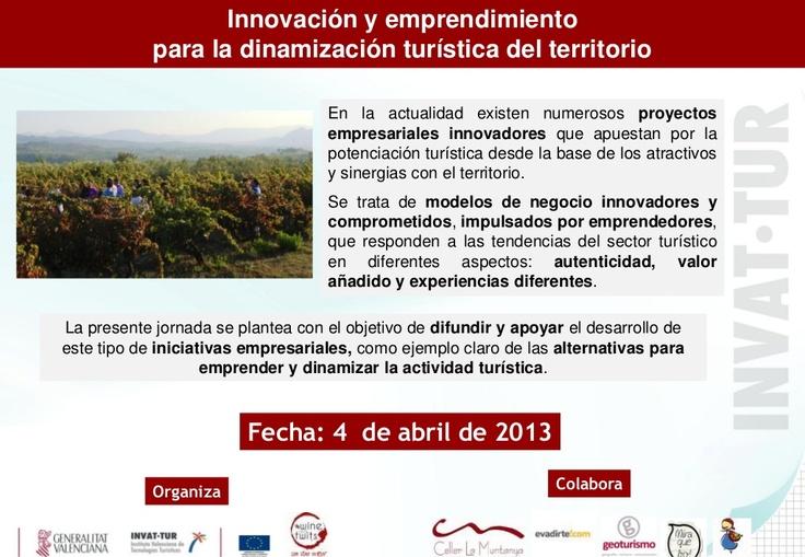 Jornada de Innovacion y Emprendimiento para la dinamizaciónturística del territorio by Invattur via Slideshare
