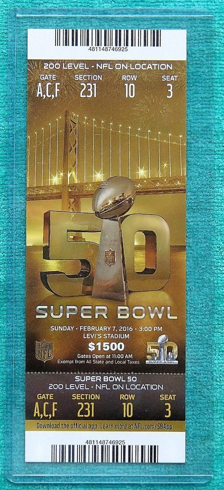 SUPER BOWL 50 - FULL GAME TICKET $1500 NFL ON LOCATION  MINT  BRONCOS - PANTHERS