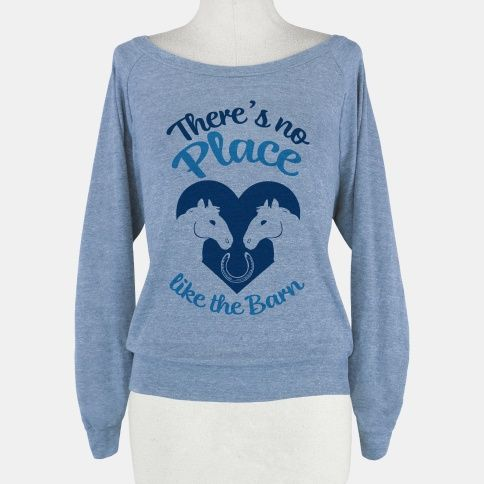 There's No Place Like The Barn #horse #horses #lover #quotes #equestrian #Equine #eccentric #pony #saddle #girl #clothes #Relationship #animals #love #heart #rider #riding #country