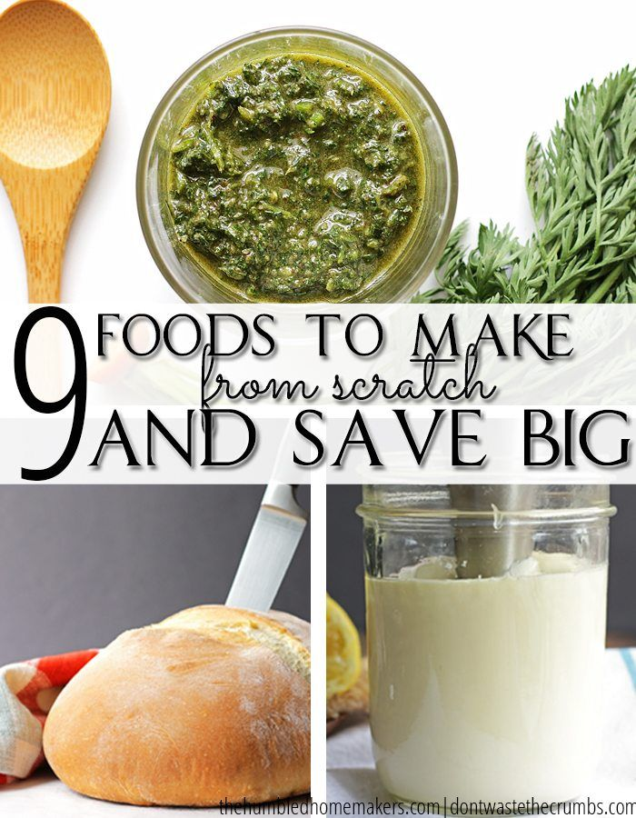 By making food from scratch on a regular basis and making sure to use them up in a monthly meal plan, you can save money and feed your family healthy whole foods. Choose these 9 foods to make instead of buy!