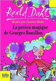 Livre La potion magique de Georges Bouillon enligne - On http://www.meibailiren.com/Lire-la-potion-magique-de-georges-bouillon-enligne.html [GRATUIT].  Un classique de Roald Dahl, drôle et surprenant. Plait aux enfants et les fait rire. Le livre est assez court et convient aux enfants à partir du ce2. A lire avec l'intonation et à haute voix pour des moments inoubliables. Lire La potion magique de Georges Bouillon réserver en ligne. Vous p... http://www.meibailir