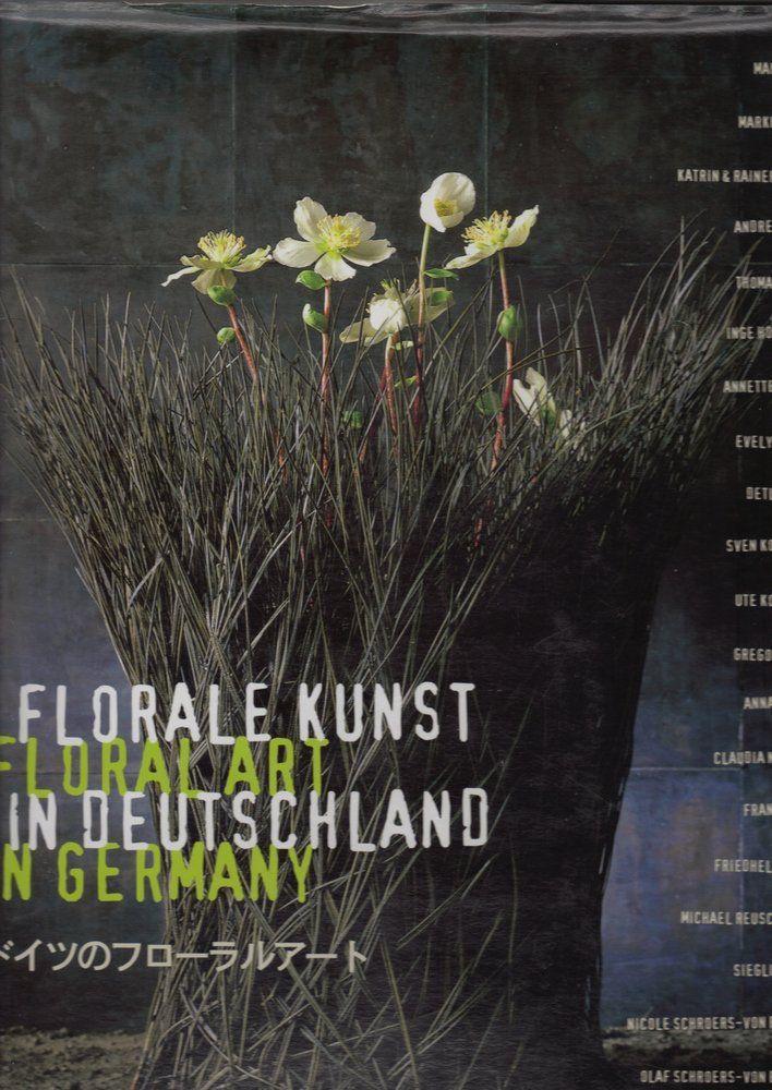 Ursula Wegener florist book cover Floral Kunst in