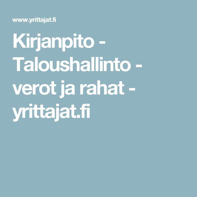 Kirjanpito - Taloushallinto - verot ja rahat - yrittajat.fi