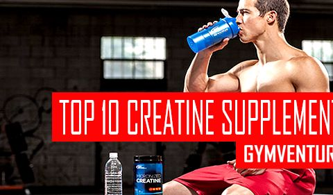 Best Creatine Supplements for 2016 – Top 10 Products