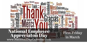 National Employee Appreciation Day - First Friday in March