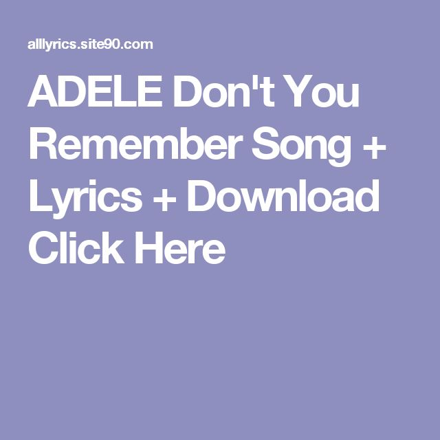 ADELE Don't You Remember Song + Lyrics + Download  Click Here