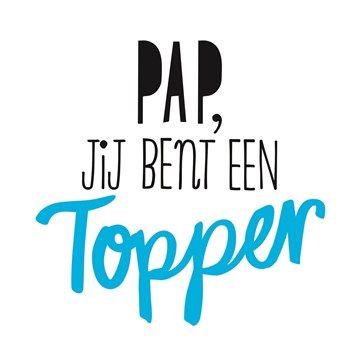 Pap, jij bent een topper! #hallmark #hallmarknl #vaderdag #papa #pap #schoonvader #liefde #love