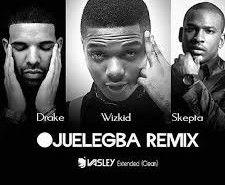 Lyrics: Wizkid – Ojuelegba (Remix) ft. Drake, Skepta