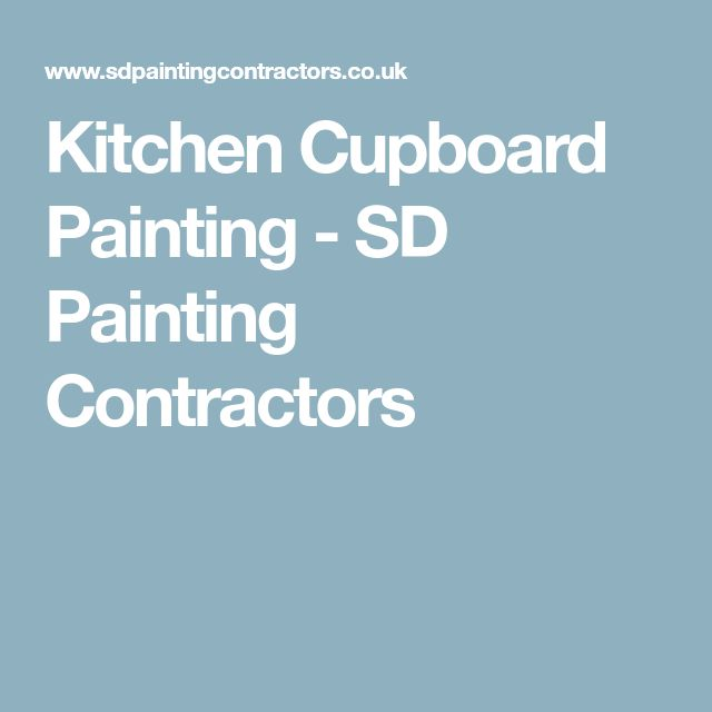 Kitchen Cupboard Painting - SD Painting Contractors