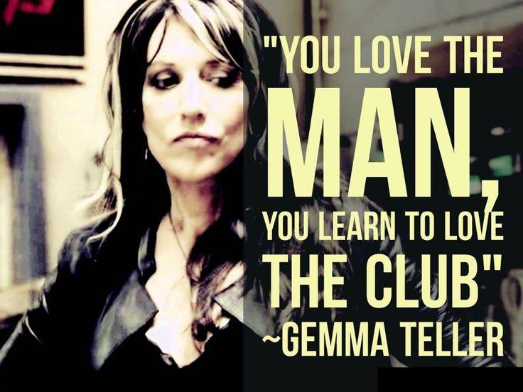 """Cuando ames al hombre, aprenderás a querer al Club"" - Gemma Teller - Sons of Anarchy #SonsofAnarchy #SOA #SAMCRO #RedwoodOriginal #GemmaTeller #KateySagal"