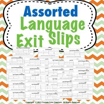 Assorted Language Exit Slips is a great product that will help your students to retain these parts of speech to memory. These parts of speech exit slips will help your students become better and more efficient writers. Included in this product: -Preposition exit slips -Adjective exit slips -Adverbs exit slips -Nouns exit slips -Pronouns exit slips -Verb