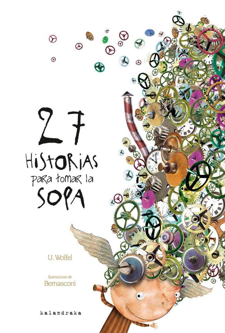 La semana pasada murió la escritora alemana de relatos infantiles Ursula Wölfel. @KalandrakaEdit edita «27 historias para tomar la sopa», un clásico de 1968, ilustrado ahora por Bernasconi, que nos ayuda a recordarla: https://www.veniracuento.com/content/27-historias-para-tomar-la-sopa