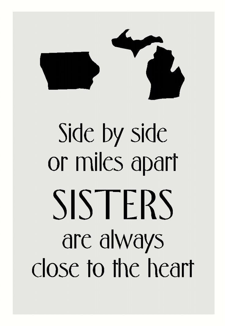 Sister Quote with States Silhouette Vinyl Sticker Decal or Stencil - Wall Decor Plus More