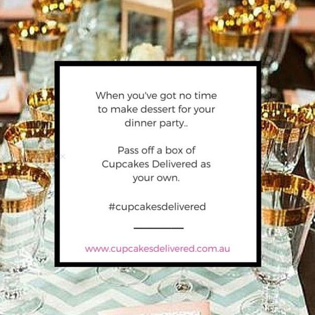 Dinner Party Saviour! #cupcakesdelivered #cupcakes #cake #dinner #party #dining #decorate #style #events #dessert #hosting #cheat #dinnerparty #entertain #food #foodie #eventplanning #share #love #instagood #sydney #melbourne #brisbane #adelaide #perth #hobart #canberra #australia #online #order #delivery #onlineshopping