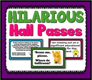 HALL PASSES: Hilarious Hall Passes For Middle/High School